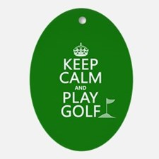 Keep Calm and Play Golf Ornament (Oval)