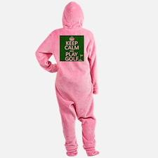 Keep Calm and Play Golf Footed Pajamas