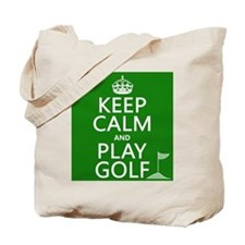Keep Calm and Play Golf Tote Bag
