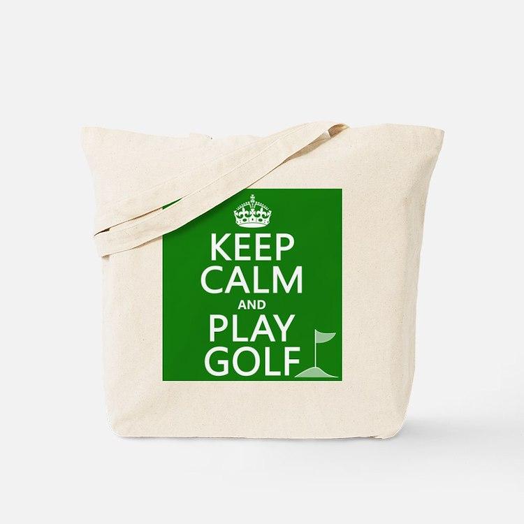 Keep Calm and Play Golf Tote Bag