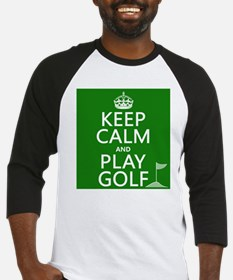 Keep Calm and Play Golf Baseball Jersey
