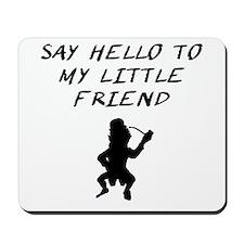 Say Hello To My Little Friend Leprechaun Mousepad
