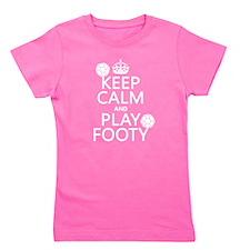 Keep Calm and Play Footy (soccer) Girl's Tee