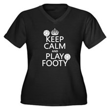 Keep Calm and Play Footy (soccer) Plus Size T-Shir