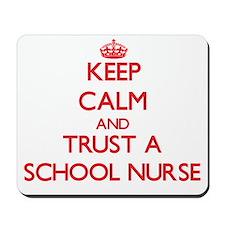 Keep Calm and Trust a School Nurse Mousepad