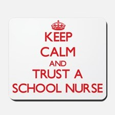 Keep Calm and Trust a School Nurse Mousepad