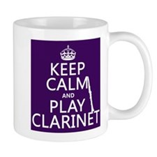 Keep Calm and Play Clarinet Mugs