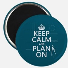 Keep Calm and Plan On Magnets