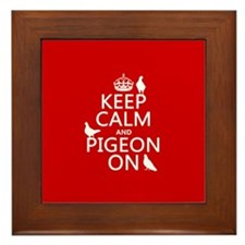 Keep Calm and Pigeon On Framed Tile