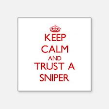 Keep Calm and Trust a Sniper Sticker