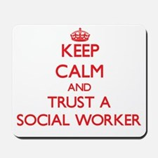 Keep Calm and Trust a Social Worker Mousepad