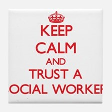 Keep Calm and Trust a Social Worker Tile Coaster