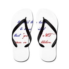 We Hold These Truths Flip Flops