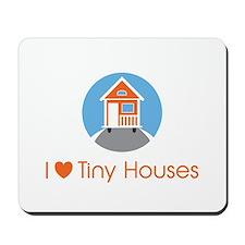 I Love Tiny Houses Corporate Logo Mousepad