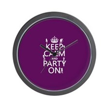 Keep Calm and Party On (5) Wall Clock