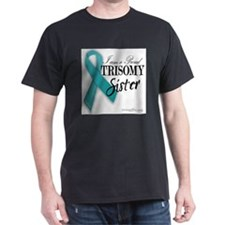 PROUD teal TRISOMY SISTER T-Shirt