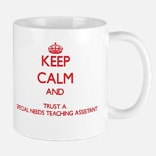 Keep Calm and Trust a Special Needs Teaching Assis