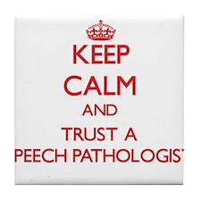 Keep Calm and Trust a Speech Pathologist Tile Coas