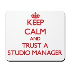 Keep Calm and Trust a Studio Manager Mousepad