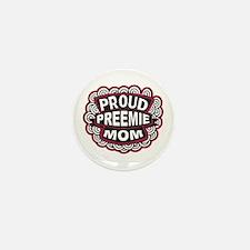 Proud Preemie Mom Mini Button