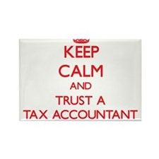 Keep Calm and Trust a Tax Accountant Magnets