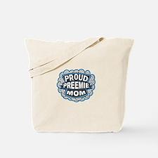 Proud Preemie mom blue Tote Bag