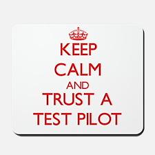 Keep Calm and Trust a Test Pilot Mousepad