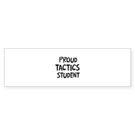 tactics student Bumper Sticker