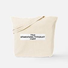 organizational psychology stu Tote Bag