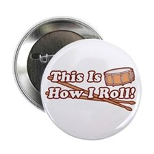 """How I Snare Drumroll! 2.25"""" Button"""