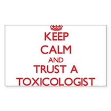 Keep Calm and Trust a Toxicologist Decal