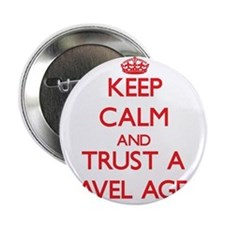 "Keep Calm and Trust a Travel Agent 2.25"" Button"