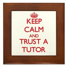 Keep Calm and Trust a Tutor Framed Tile