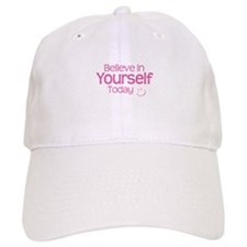 Believe In Yourself Today - Pink Baseball Baseball Cap