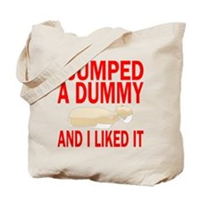 I jumped a dummy Tote Bag