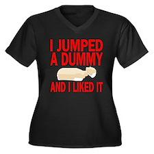 I jumped a dummy Plus Size T-Shirt