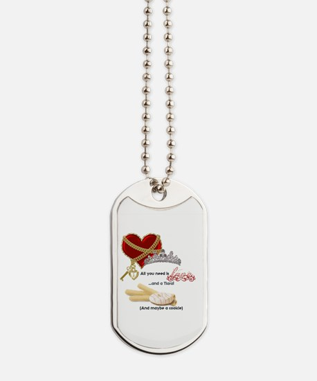 Love Tiaras and Cookies Dog Tags