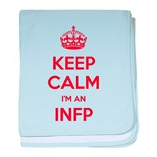 Keep Calm Im An INFP baby blanket