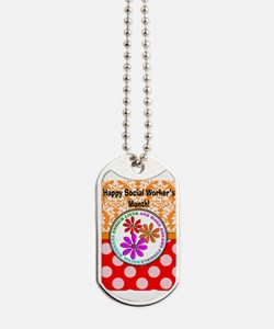 Happy Social worker month 4 Dog Tags