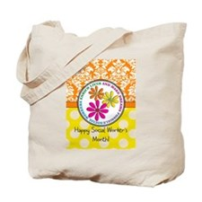 Happy Social worker month 3 Tote Bag
