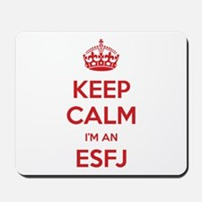 Keep Calm I'm An ESFJ Mousepad