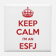 Keep Calm I'm An ESFJ Tile Coaster