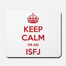 Keep Calm I'm An ISFJ Mousepad