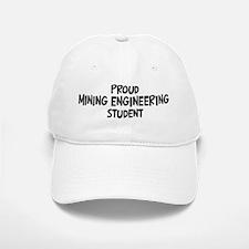 mining engineering student Baseball Baseball Cap
