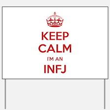 Keep Calm I'm An INFJ Yard Sign