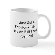 I Just Got A Fabulous Job Mugs
