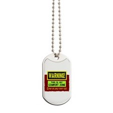 Enter My Comfort Zone Dog Tags