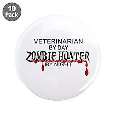 "Zombie Hunter - Vet 3.5"" Button (10 pack)"