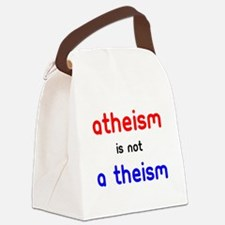 Atheism Is not A Theism Canvas Lunch Bag