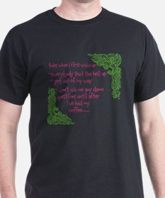 rules when i first wake up T-Shirt